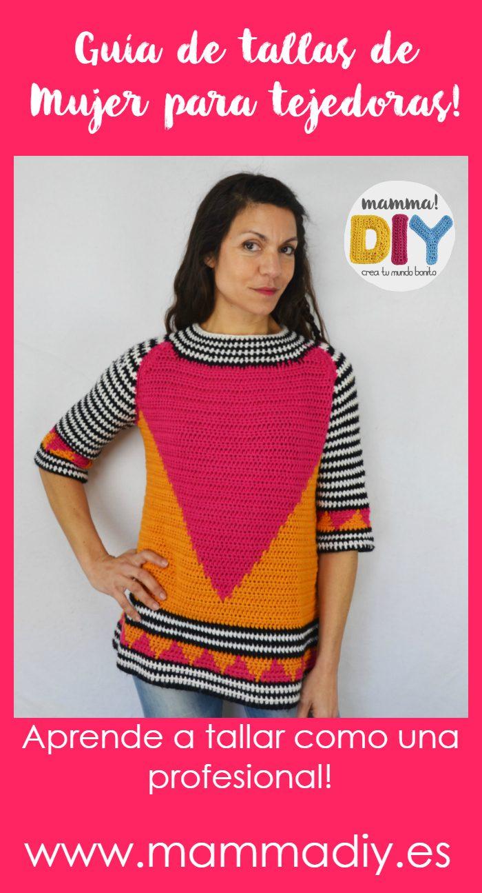 836a76de7152 Guía de Tallas de mujer para tejedoras! - Mamma! Do It Yourself