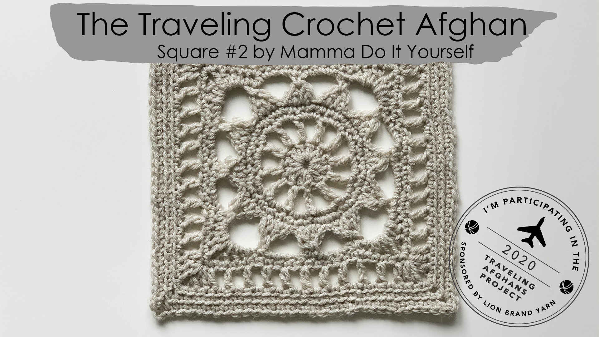 the traveling crochet afghan square #2 by Mamma Do It Yourself