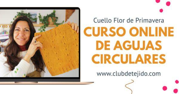 curso de agujas circulares online gratis