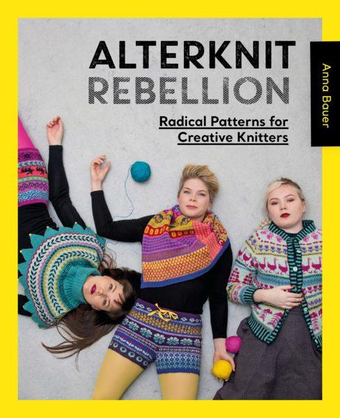 Alternknit rebellion by Anna Bauer