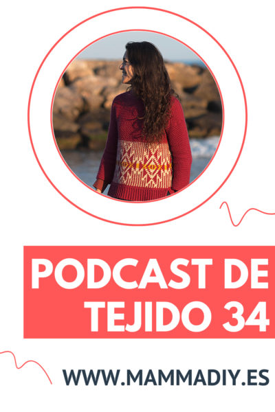 podcast de tejido 34