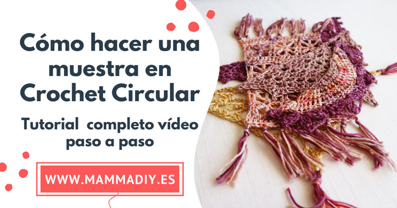 como tejer una muestra en crochet circular
